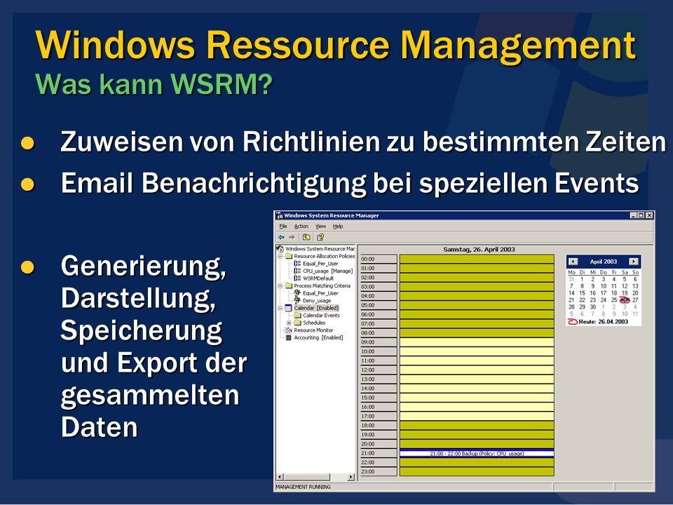 Windows Ressource Management Was kann WSRM