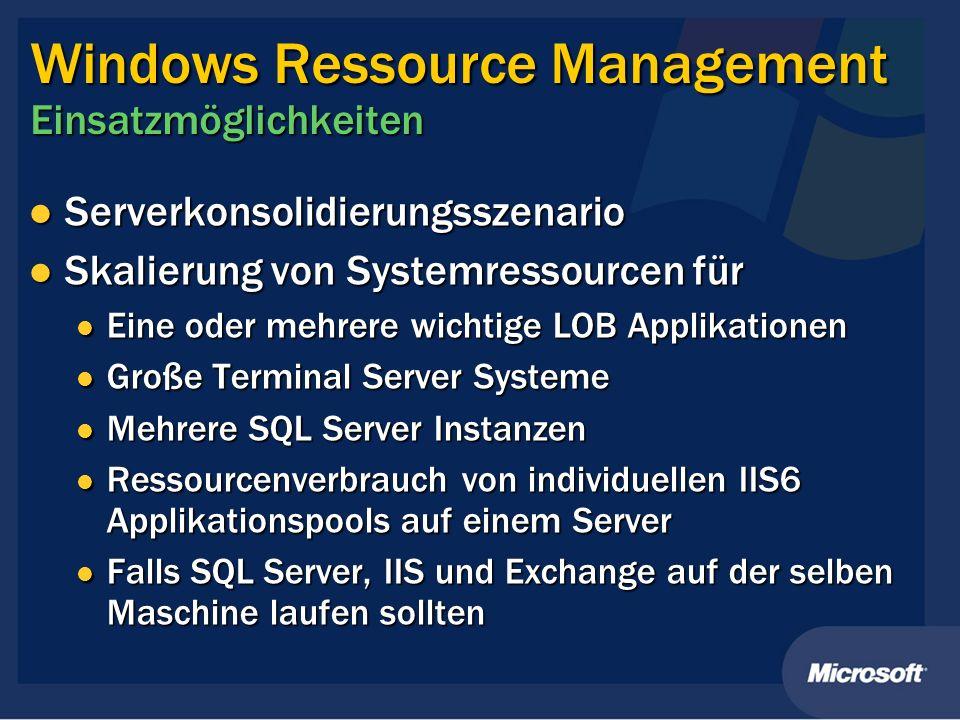 Windows Ressource Management Einsatzmöglichkeiten