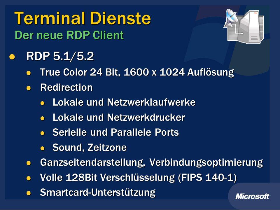 Terminal Dienste Der neue RDP Client