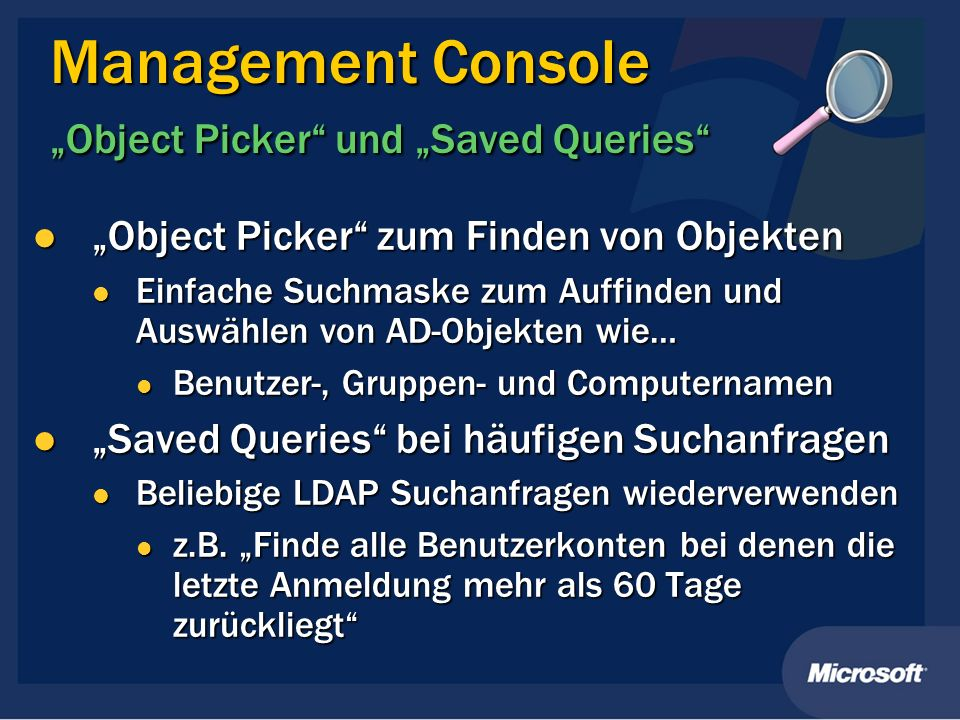"Management Console ""Object Picker und ""Saved Queries"
