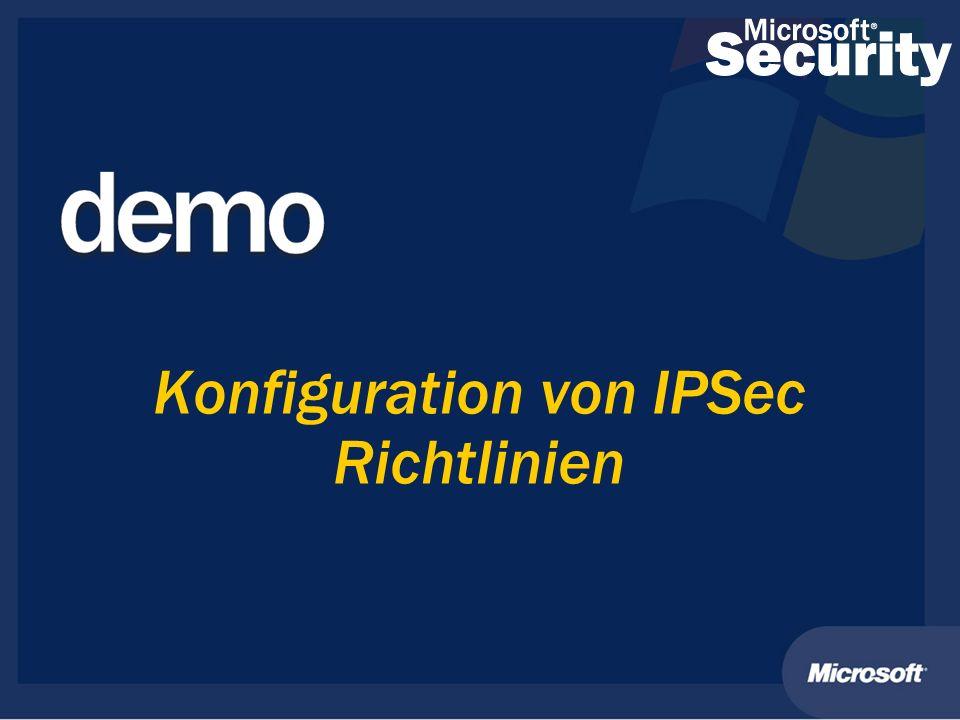Konfiguration von IPSec Richtlinien