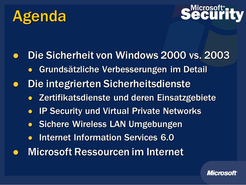 Agenda Die Sicherheit von Windows 2000 vs. 2003