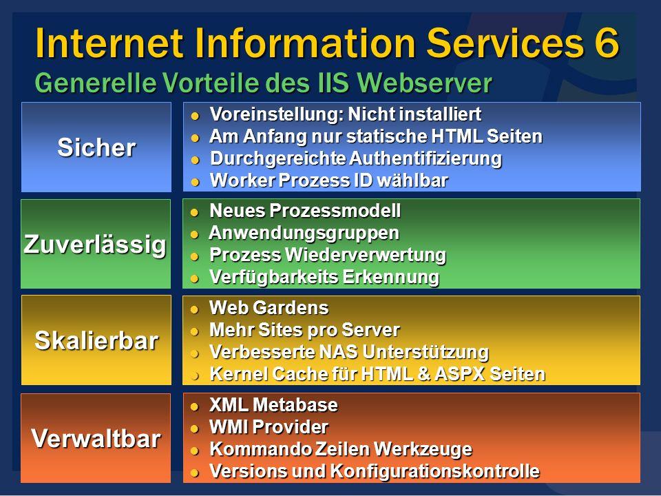 Internet Information Services 6 Generelle Vorteile des IIS Webserver