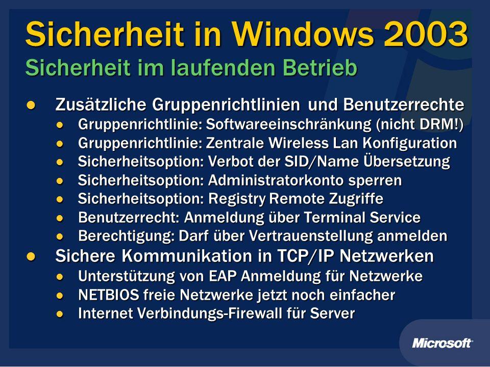Sicherheit in Windows 2003 Sicherheit im laufenden Betrieb