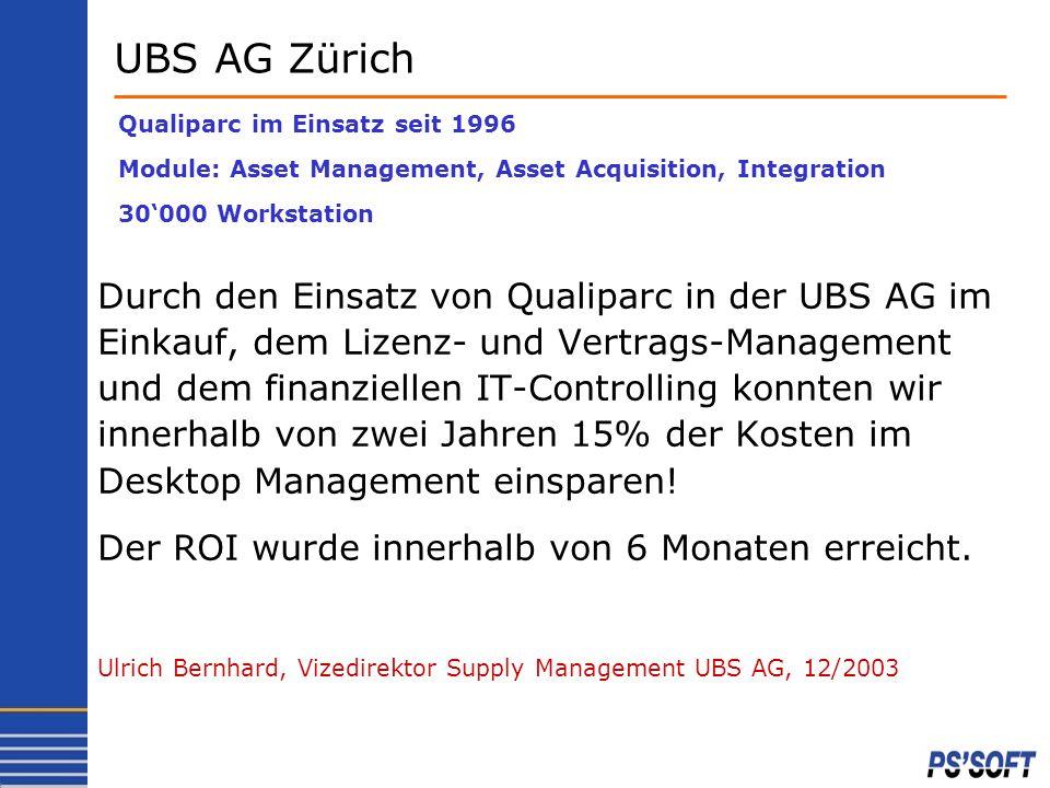 UBS AG Zürich Qualiparc im Einsatz seit 1996. Module: Asset Management, Asset Acquisition, Integration.