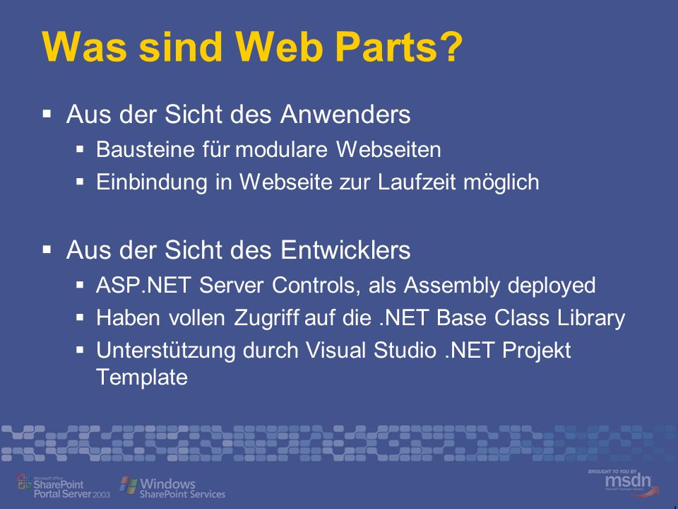 Was sind Web Parts Aus der Sicht des Anwenders