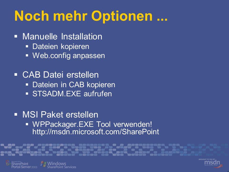 Noch mehr Optionen ... Manuelle Installation CAB Datei erstellen