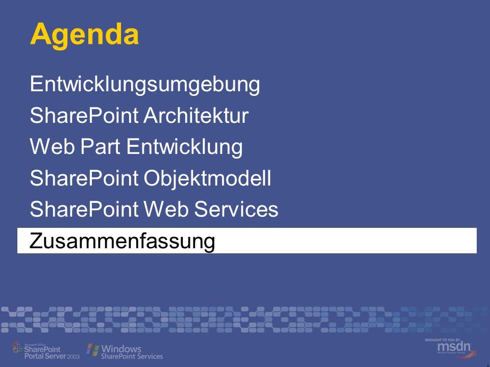 Agenda Entwicklungsumgebung SharePoint Architektur