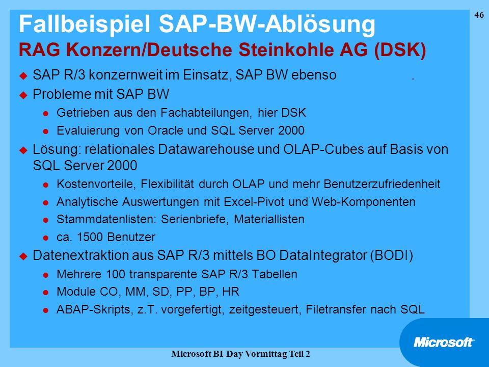 Fallbeispiel SAP-BW-Ablösung RAG Konzern/Deutsche Steinkohle AG (DSK)