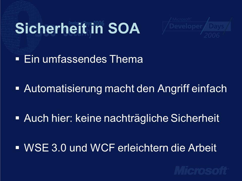 Sicherheit in SOA Ein umfassendes Thema
