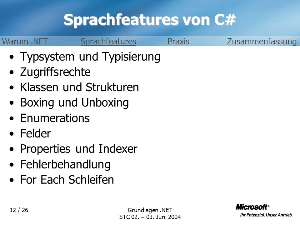 Sprachfeatures von C# Typsystem und Typisierung Zugriffsrechte