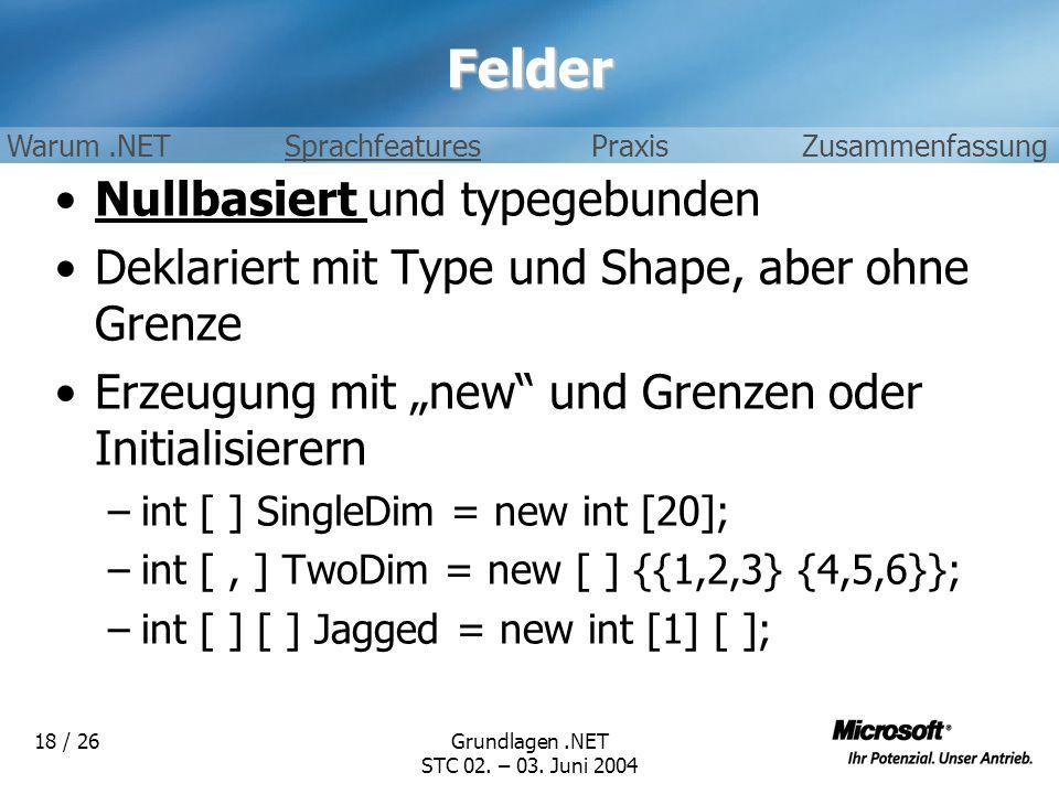 Felder Nullbasiert und typegebunden