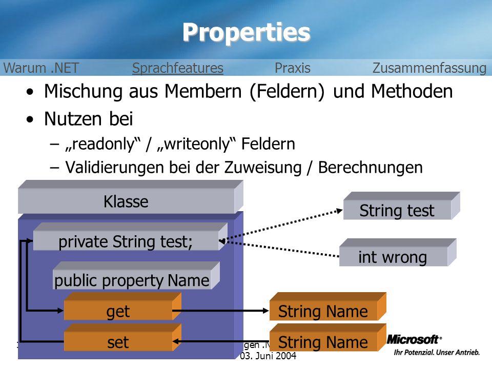 Properties Mischung aus Membern (Feldern) und Methoden Nutzen bei