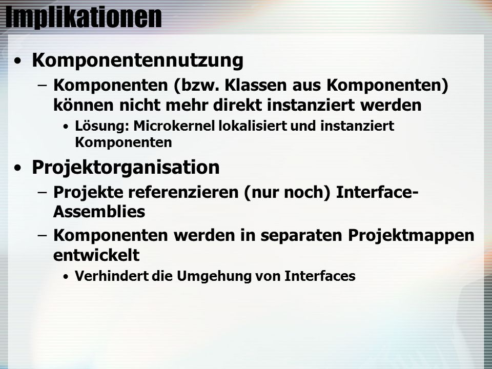 Implikationen Komponentennutzung Projektorganisation