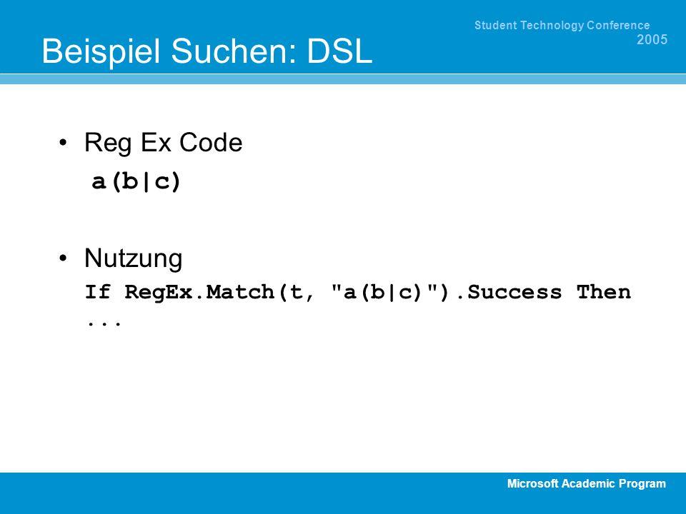 Beispiel Suchen: DSL Reg Ex Code a(b|c) Nutzung