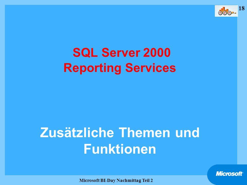 SQL Server 2000 Reporting Services Zusätzliche Themen und Funktionen