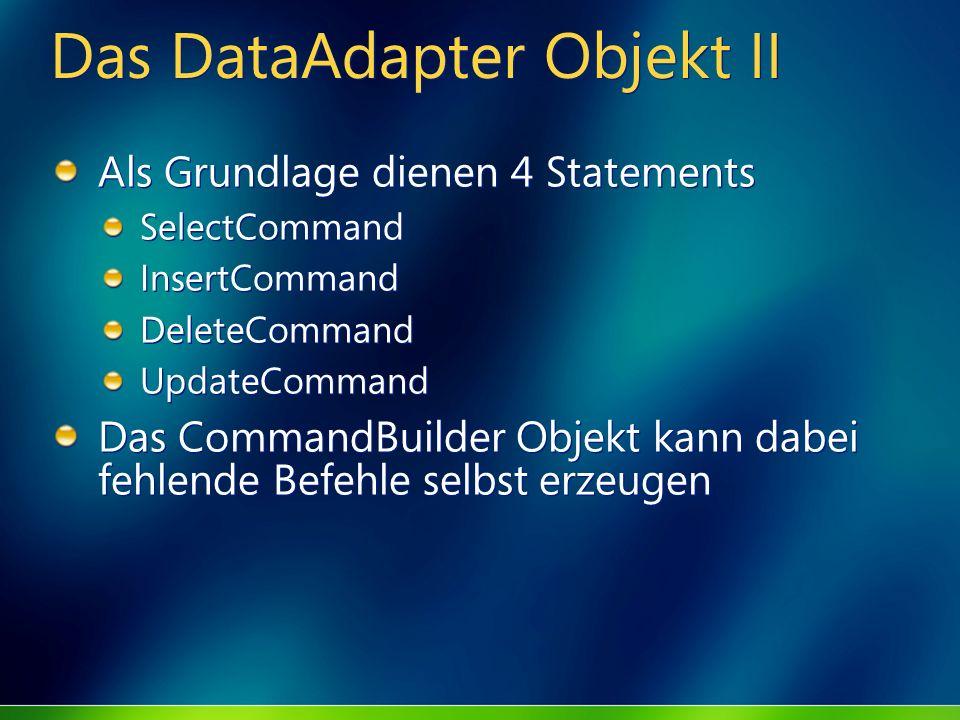 Das DataAdapter Objekt II
