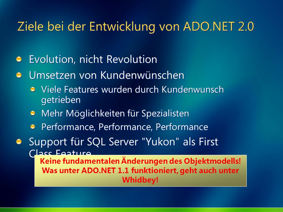 Ziele bei der Entwicklung von ADO.NET 2.0