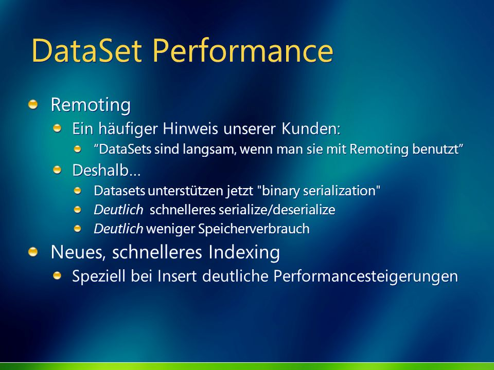 DataSet Performance Remoting Neues, schnelleres Indexing