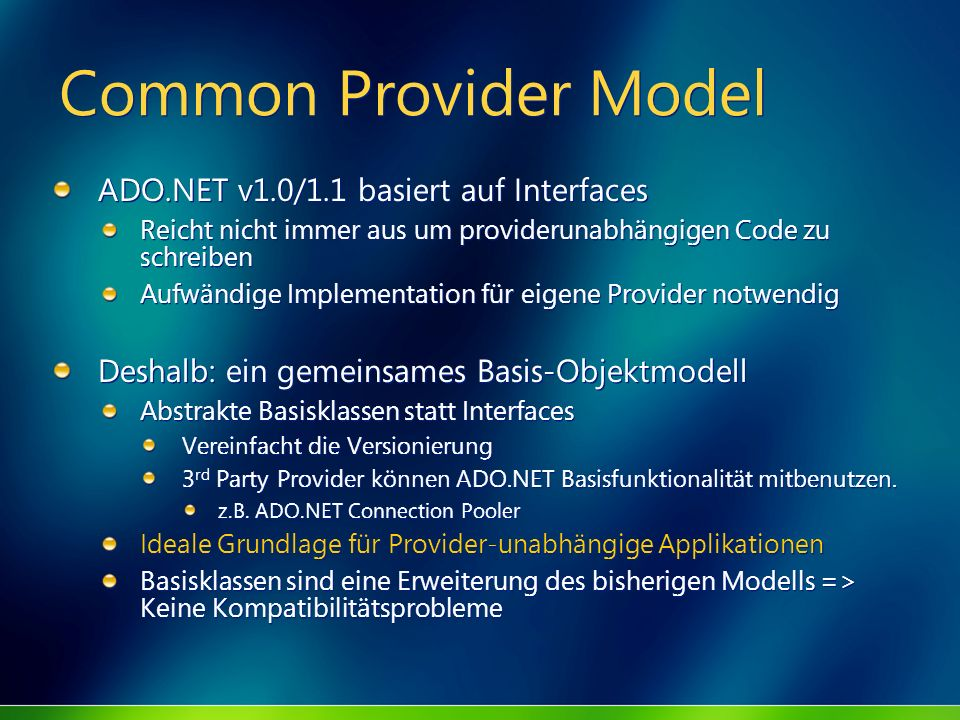 Common Provider Model ADO.NET v1.0/1.1 basiert auf Interfaces