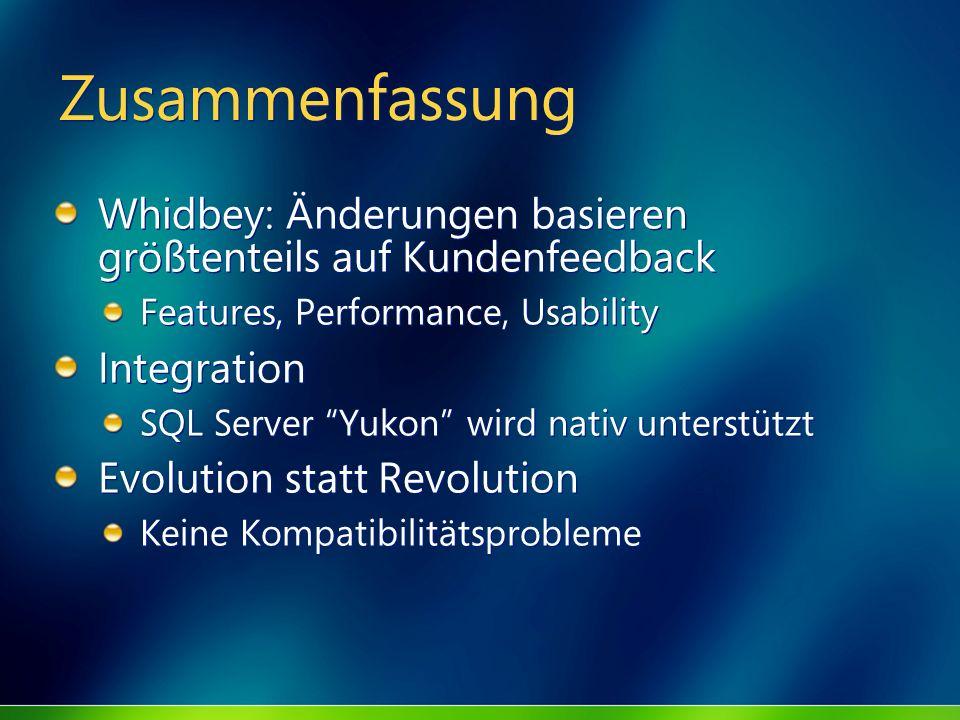 MGB 2003 Zusammenfassung. Whidbey: Änderungen basieren größtenteils auf Kundenfeedback. Features, Performance, Usability.