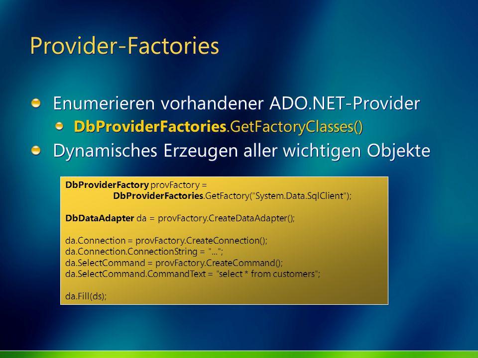 Provider-Factories Enumerieren vorhandener ADO.NET-Provider