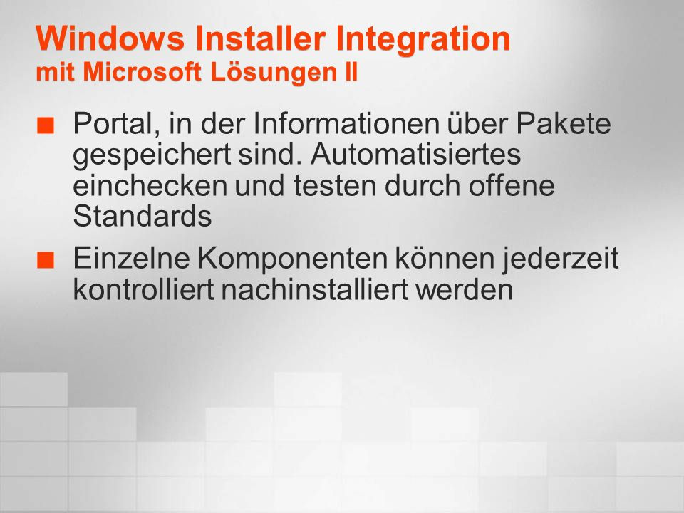 Windows Installer Integration mit Microsoft Lösungen II