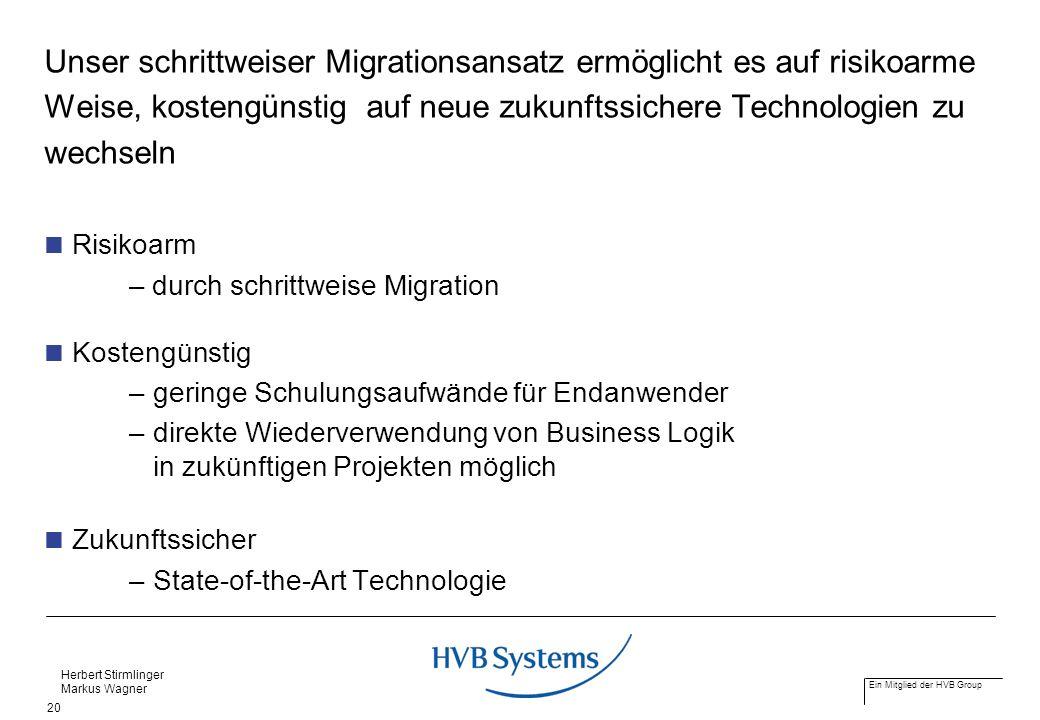 Unser schrittweiser Migrationsansatz ermöglicht es auf risikoarme Weise, kostengünstig auf neue zukunftssichere Technologien zu wechseln