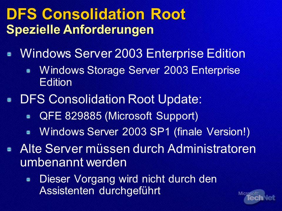 DFS Consolidation Root Spezielle Anforderungen