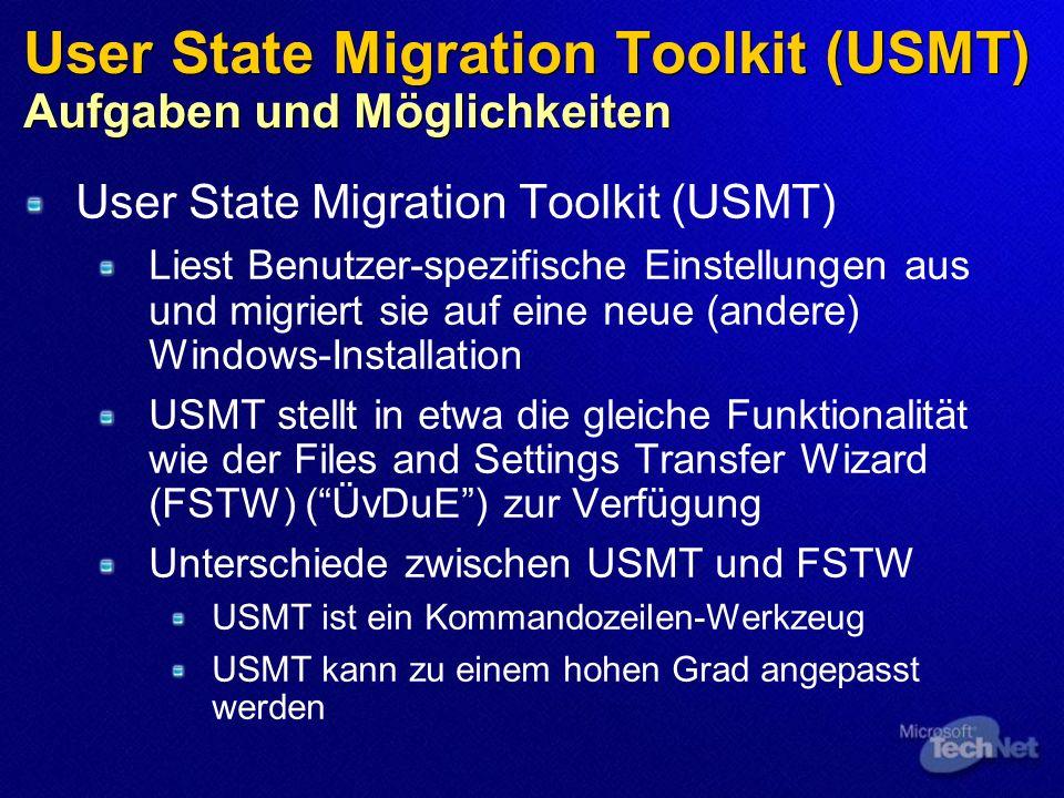 User State Migration Toolkit (USMT) Aufgaben und Möglichkeiten