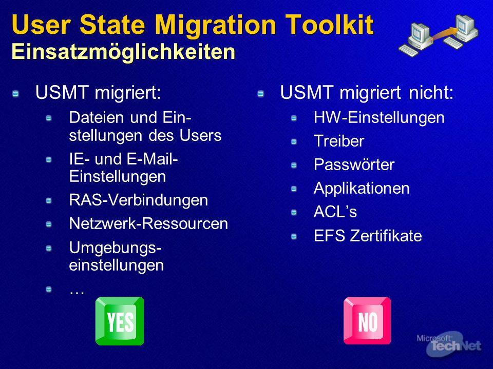 User State Migration Toolkit Einsatzmöglichkeiten