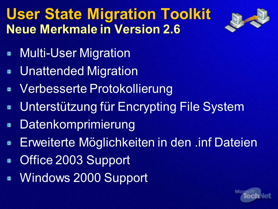 User State Migration Toolkit Neue Merkmale in Version 2.6