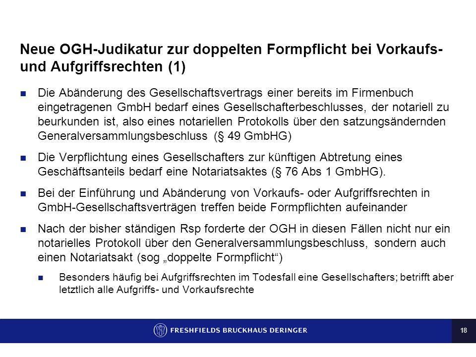 Neue OGH-Judikatur zur doppelten Formpflicht bei Vorkaufs- und Aufgriffsrechten (1)