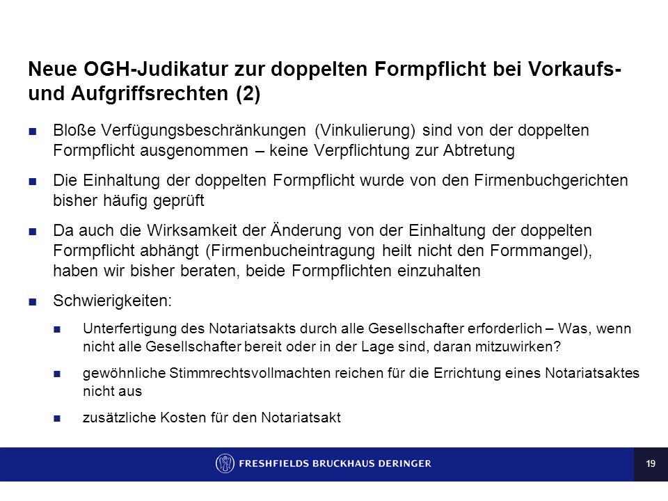 Neue OGH-Judikatur zur doppelten Formpflicht bei Vorkaufs- und Aufgriffsrechten (2)