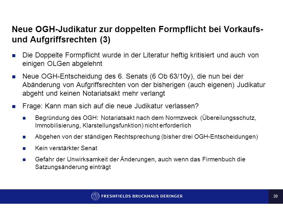 Neue OGH-Judikatur zur doppelten Formpflicht bei Vorkaufs- und Aufgriffsrechten (3)