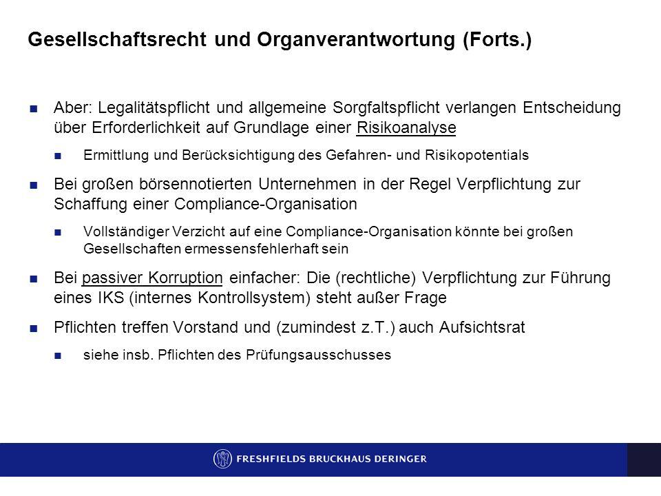 Gesellschaftsrecht und Organverantwortung (Forts.)