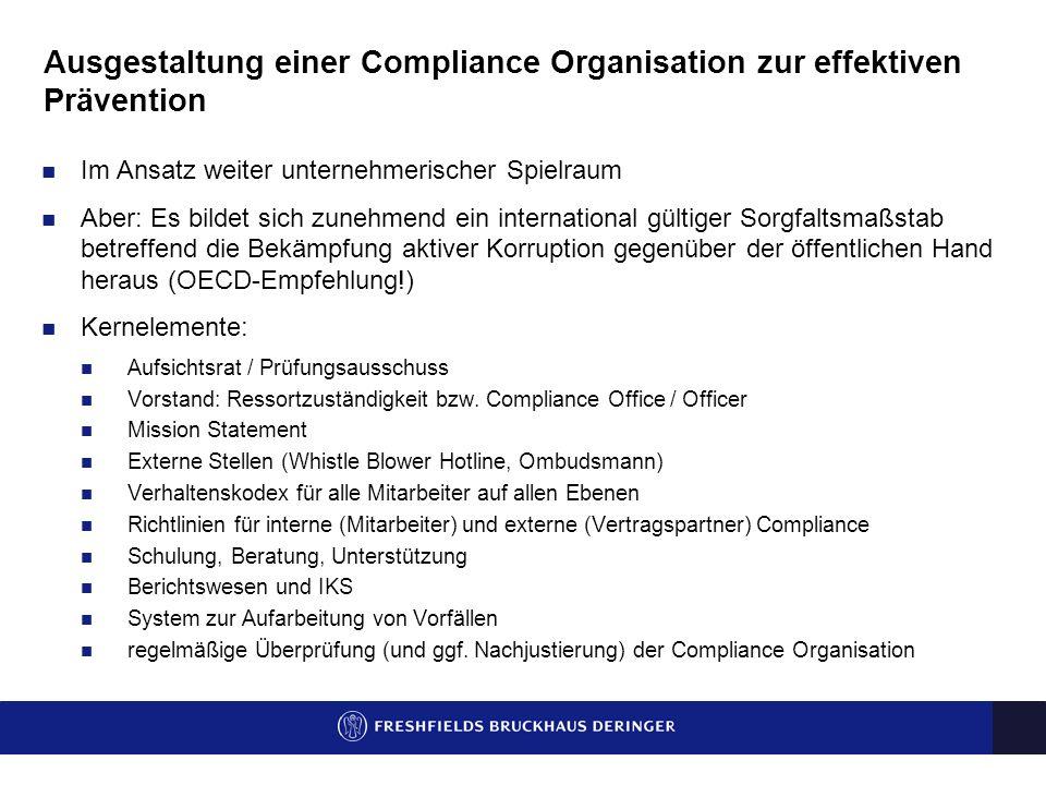 Ausgestaltung einer Compliance Organisation zur effektiven Prävention