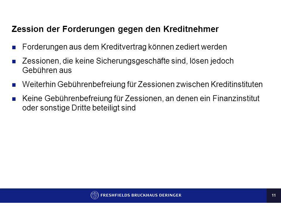 Zession der Forderungen gegen den Kreditnehmer