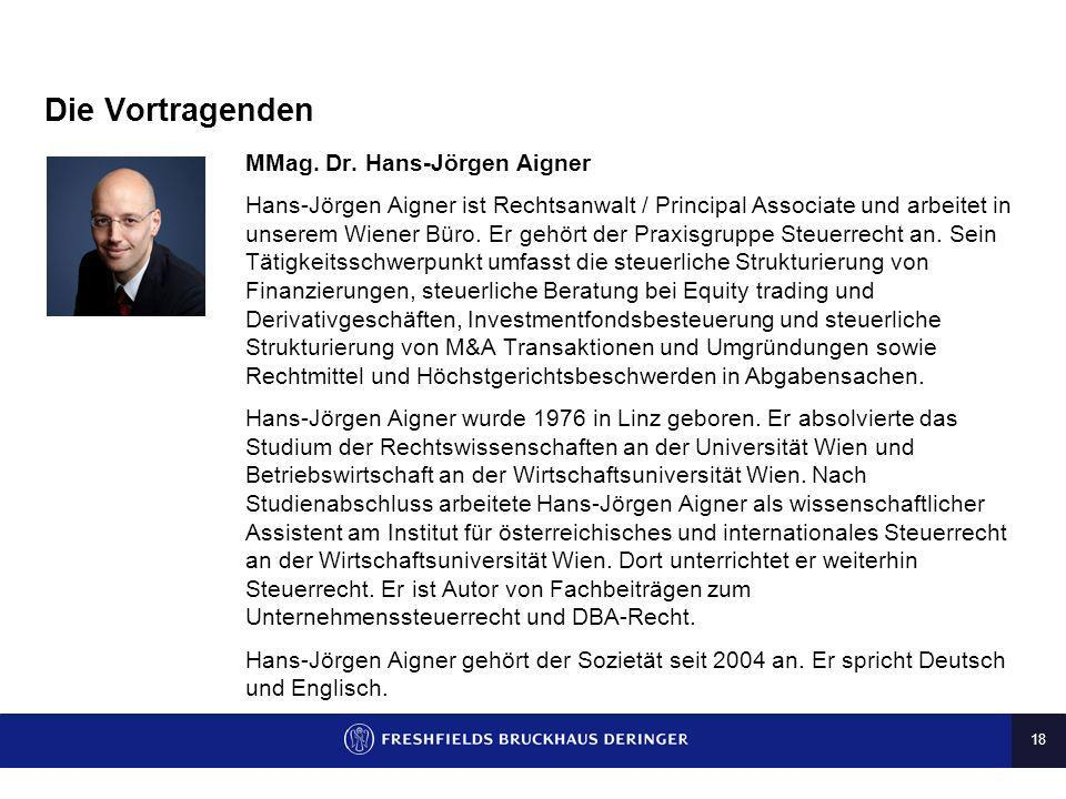Die Vortragenden MMag. Dr. Hans-Jörgen Aigner