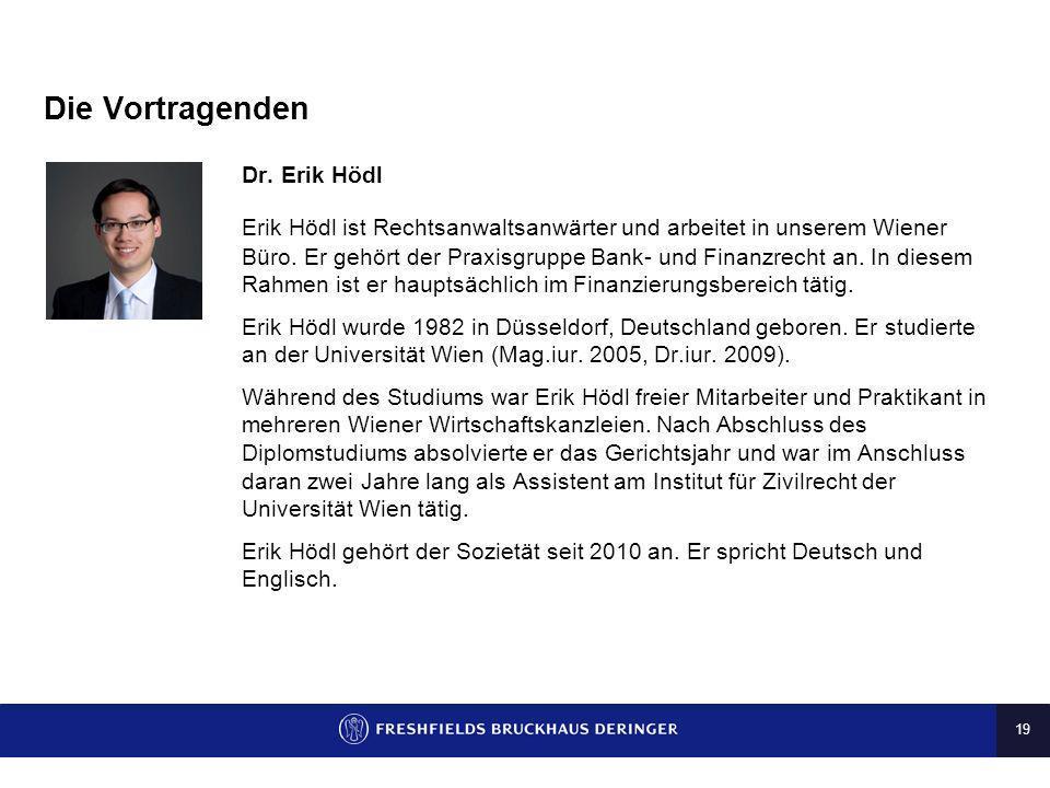 Die Vortragenden Dr. Erik Hödl
