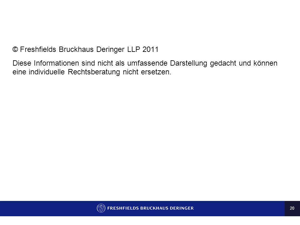 © Freshfields Bruckhaus Deringer LLP 2011