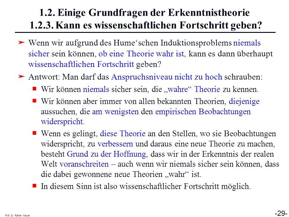 1. 2. Einige Grundfragen der Erkenntnistheorie 1. 2. 3