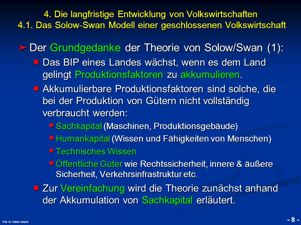 Der Grundgedanke der Theorie von Solow/Swan (1):