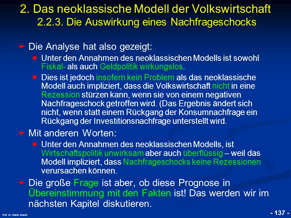 2. Das neoklassische Modell der Volkswirtschaft 2. 2. 3