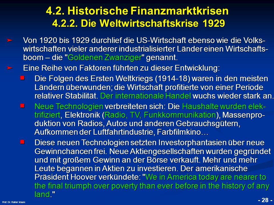 4. 2. Historische Finanzmarktkrisen 4. 2. 2