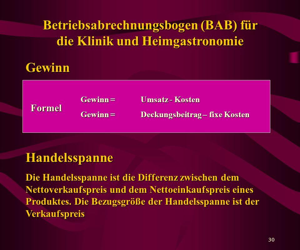 Betriebsabrechnungsbogen (BAB) für die Klinik und Heimgastronomie