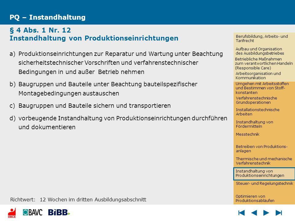 § 4 Abs. 1 Nr. 12 Instandhaltung von Produktionseinrichtungen
