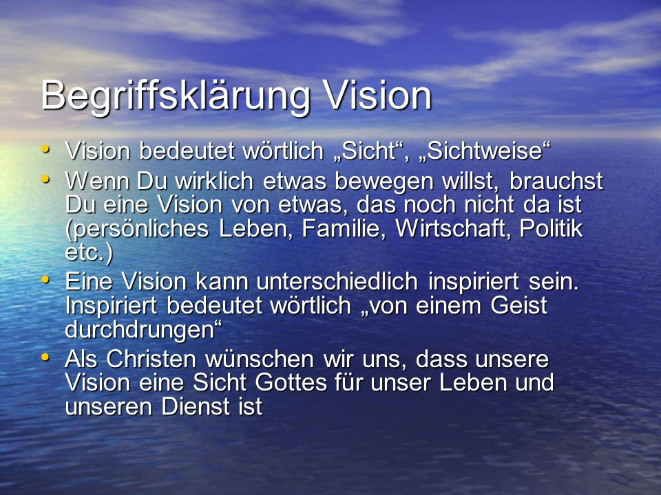Begriffsklärung Vision