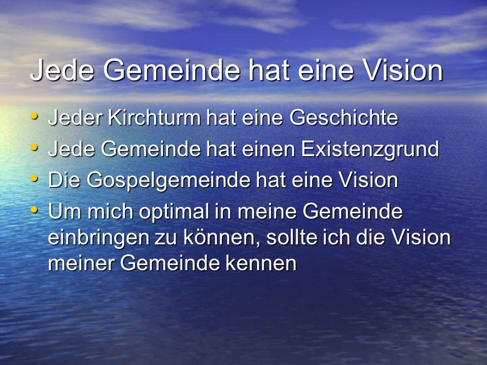Jede Gemeinde hat eine Vision