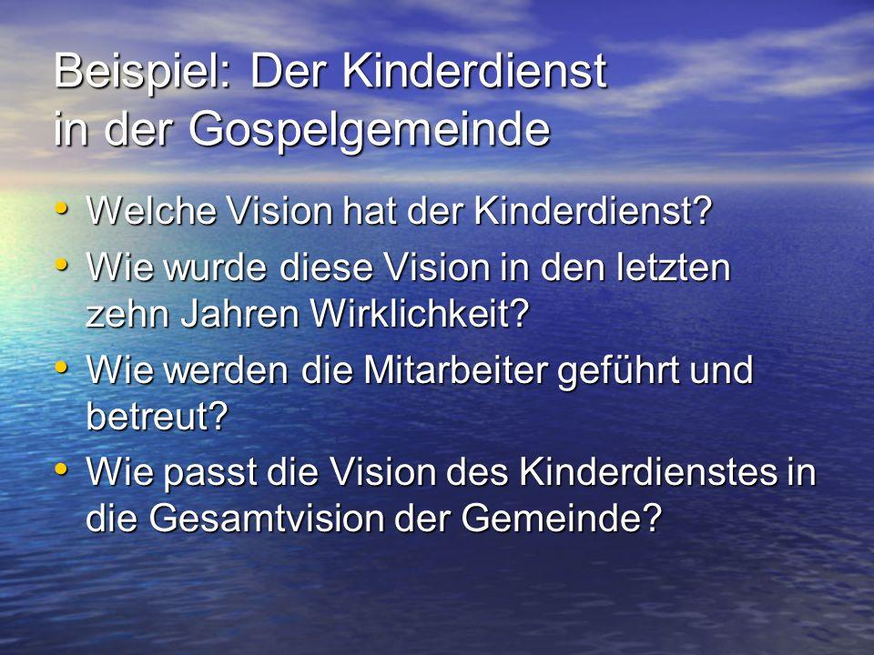Beispiel: Der Kinderdienst in der Gospelgemeinde